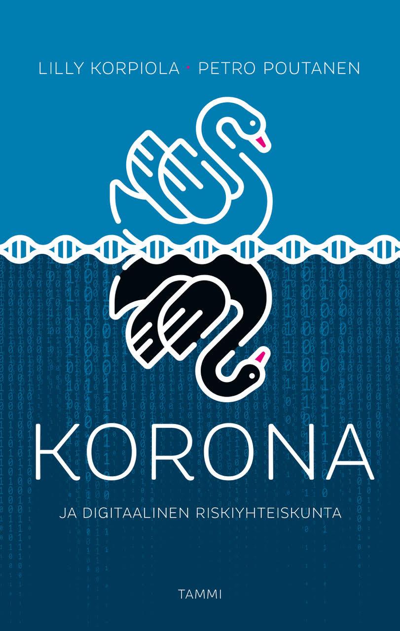 Korona ja digitaalinen riskiyhteiskunta-kirja